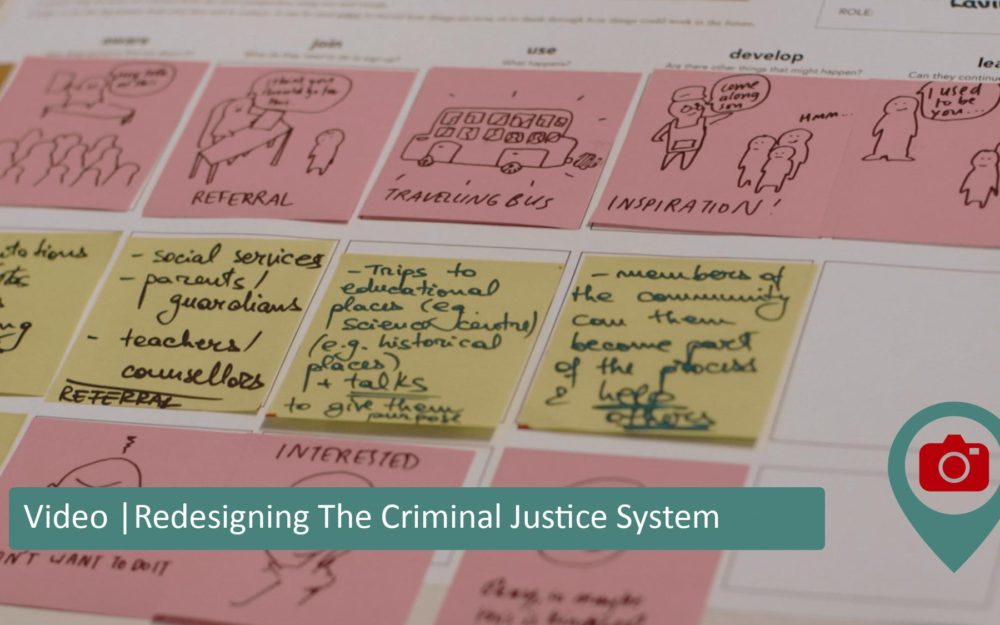 Redesign the Criminal Justice system using service design